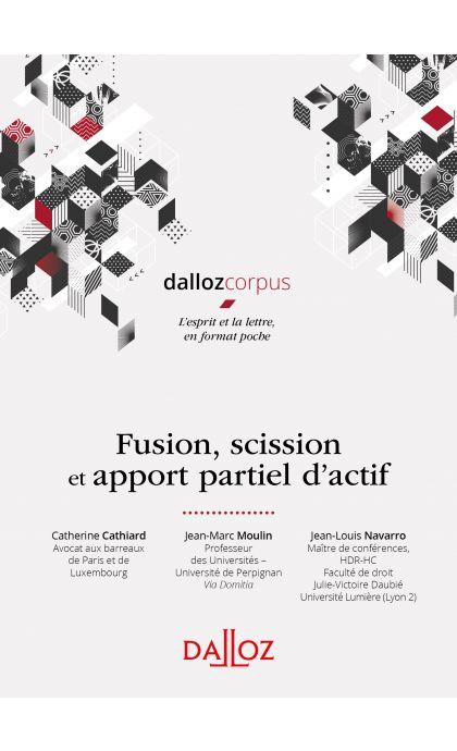 Fusion, scission et apport partiel d'actif