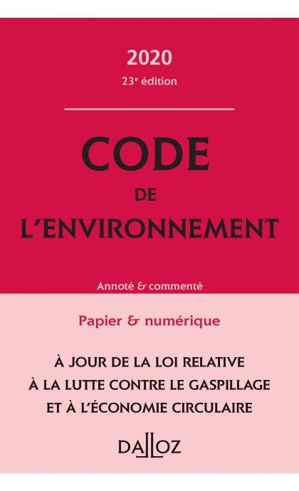 Code de l'environnement 2020, annoté & commenté