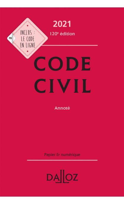 Code civil 2021, annoté