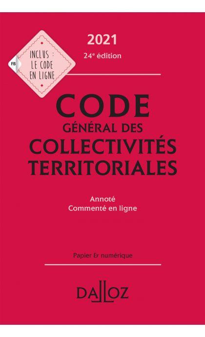Code général des collectivités territoriales 2021, annoté