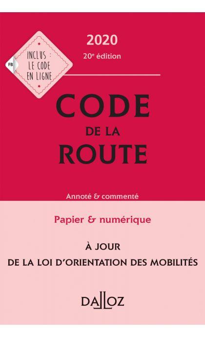 Code de la route 2020, annoté et commenté