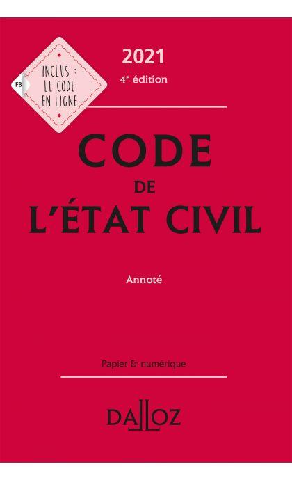 Code de l'état civil 2021, annoté