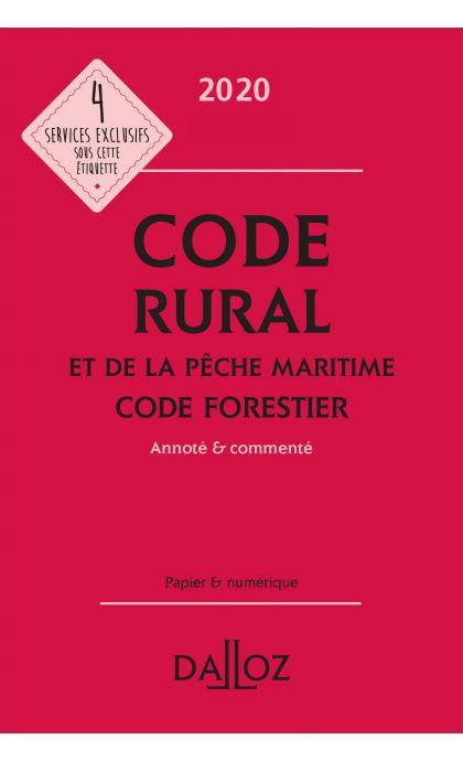 Code rural et de la pêche maritime code forestier 2020, annoté et commenté