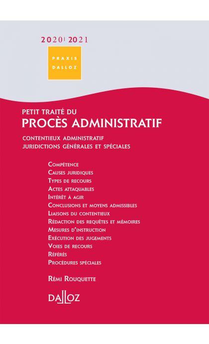 Petit traité du procès administratif 2020/2021