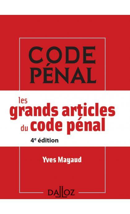 Les grands articles du code pénal