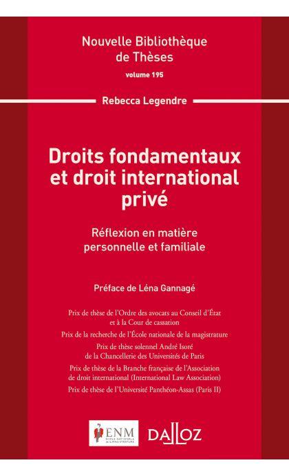 Droits fondamentaux et droit international privé. Volume 195