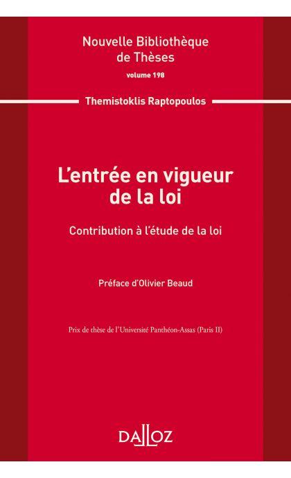 L'entrée en vigueur de la loi. Volume 198