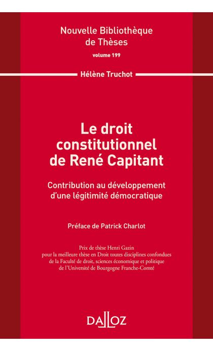 Le droit constitutionnel de René Capitant. Vol 199
