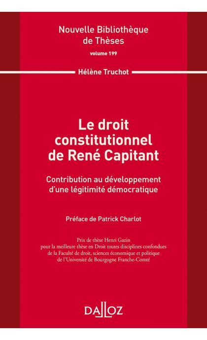 Le droit constitutionnel de René Capitant. Vol 199