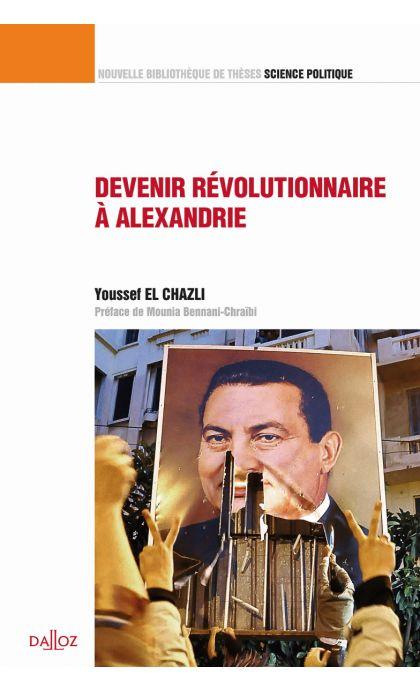 Devenir révolutionnaire à Alexandrie