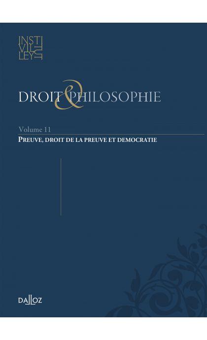 Droit & Philosophie - vol. XI.