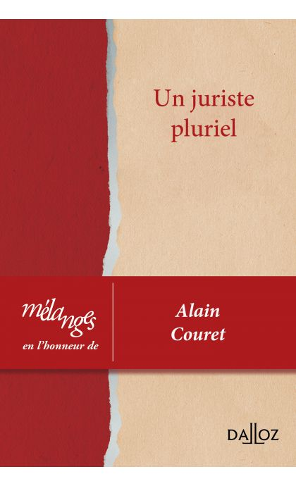 Mélanges en l'honneur d'Alain Couret