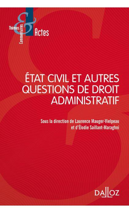 Etat civil et autres questions de droit administratif