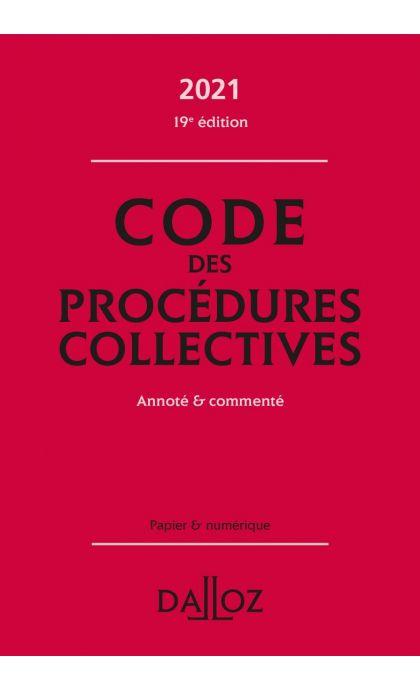 Code des procédures collectives 2021, annoté & commenté