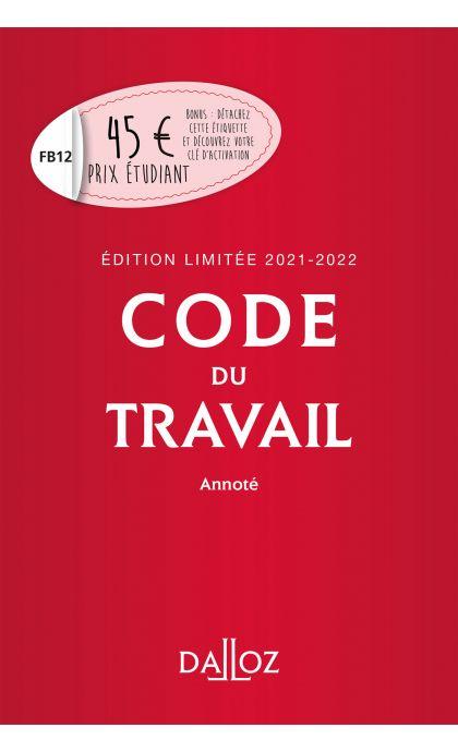 Code du travail annoté, Édition limitée 2021-2022