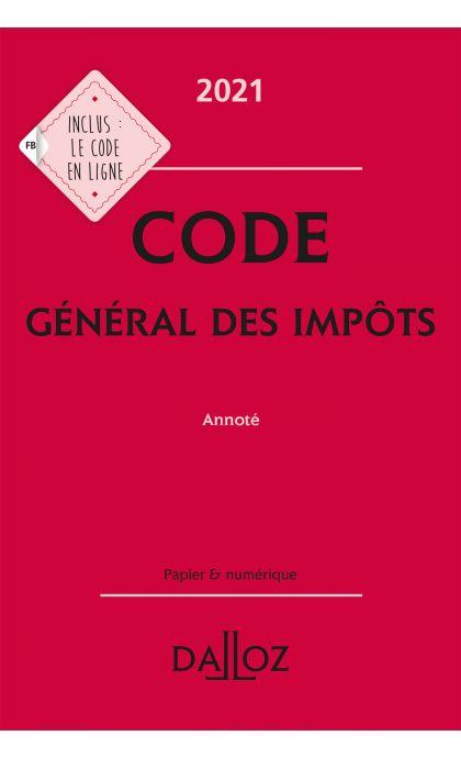 Code général des impôts 2021, annoté
