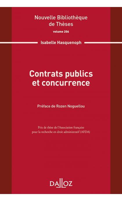 Contrats publics et concurrence. Volume 206