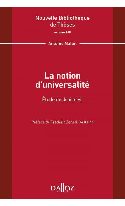 La notion d'universalité. Étude de droit civil. Volume 209