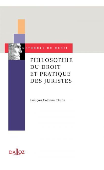 Philosophie du droit et pratique des juristes