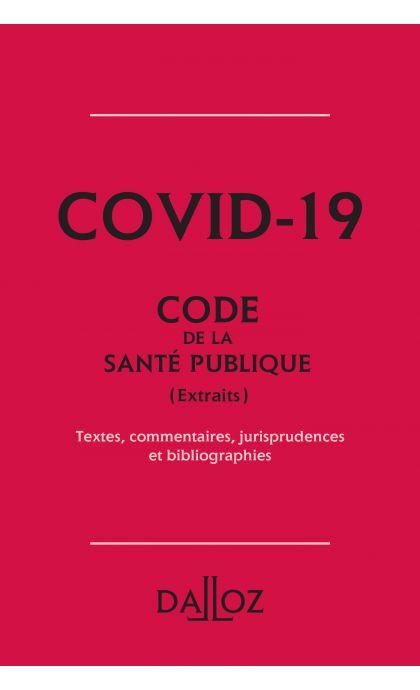 Covid-19. Extrait du Code de la santé publique