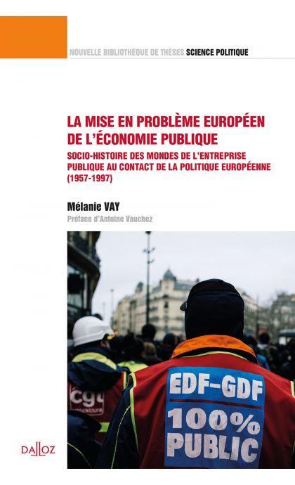 La mise en problème européen de l'économie publique. Volume 48