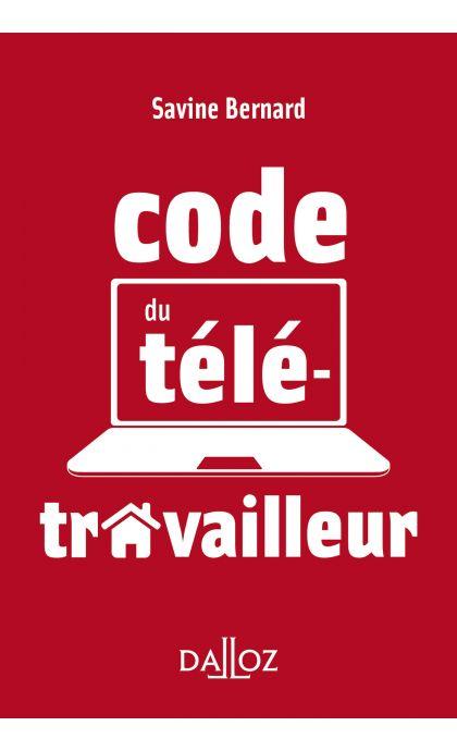 Le code du télétravailleur