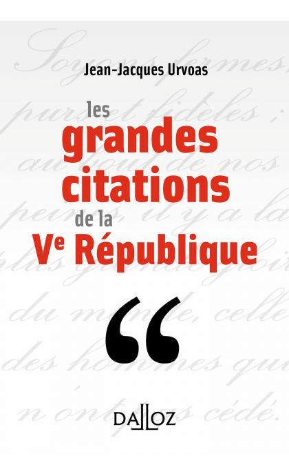 Les grandes citations de la Ve République