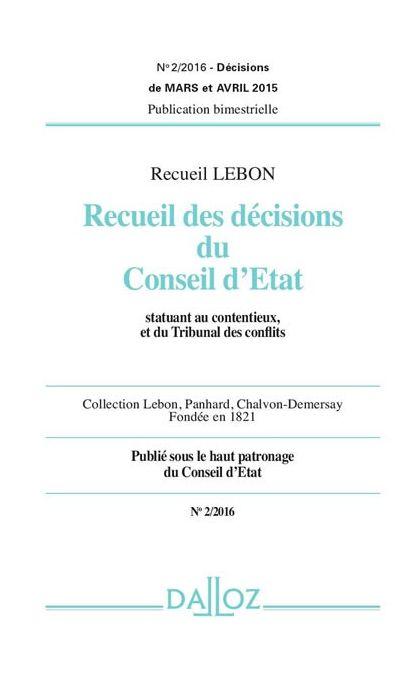 Recueil Lebon - Recueil des décisions du Conseil d'Etat (Abonnement 2021)